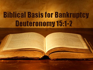 biblical basis for bankruptcy, hanes law